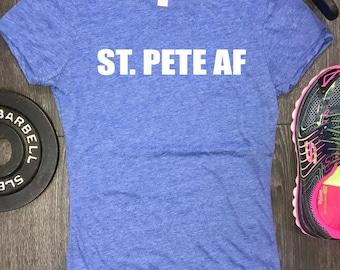 Womens St Pete shirt, St pete af, St pete shirt womens, st. pete shirt, st pete shirt, st pete tee, st pete apparel, womens florida shirt