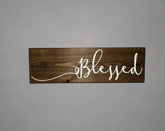 Blessed, hand painted, wood sign, wooden sign, custom wood sign, custom wooden sign, custom plaque, blessed wood sign, rustic home decor