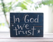 Patriotic Decor, In God We Trust Sign, Small Sign, Patriotic Sign, Reclaimed Wood Sign, Americana Decor, Hand Lettered Sign, Rustic Decor