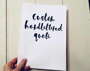 Custom hand lettered print