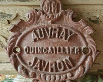 Unique Vintage French Cast Iron Hardware Store Quincaillier Industrial  Advertising Plaque / Shop or Product  Sign / Auvray Javron