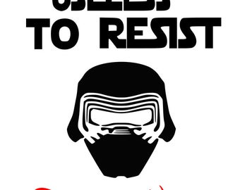 SVG disney, it is useless to resist disney world, kylo ren,  disney vacation, cut file, printable,  cricut, silhouette, instant download