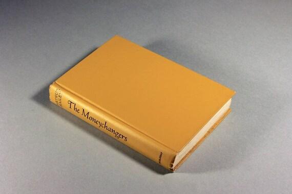 The Moneychangers, Arthur Hailey, Book Club Edition, 1975 Copyright, Novel, Suspense, Fiction, Hardcover Book
