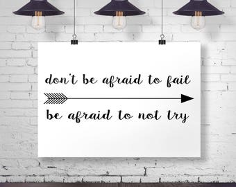Don't Be Afraid to Fail Art Print - Inspirational Wall Art - Motivational Art - Home Decor - Typography - Office Art - Vanity Art