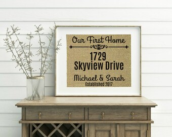 Our First Home Sign - Burlap Print - First Home Sign - First Home Gift - Personalized Housewarming Gift - New Home Housewarming Gift