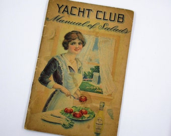 Yacht Club Manual of Salads - Agnes Carroll Hayward - Yacht Club Food Products Advertising - Tildesley & Co - Antique Cookbook - 1914