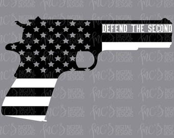 DIGITAL DOWNLOAD; Defend the Second, Second Amendment, Vector, Instant Download Cutting File