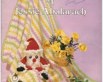 Crochet Pattern Book - Crocheted Favorites & Originals of Jessie Abularach – Craft Book – Crochet and Knit Patterns