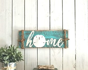 Rustic Home Sign Sweet Beach Sand Dollar