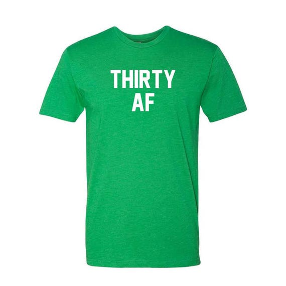 Dirty Thirty, Turning 30, 30 Years Old, T shirt, Gift for 30 year old, 30th Birthday Shirt, Dirty Thirty Shirt, Established 1987, 1987