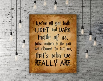 Harry Potter Artwork, Light And Dark Artwork, Sirius Black Quote, Vintage Poster, Inspirational Gift, Motivational Quotes, Movie Quote Art
