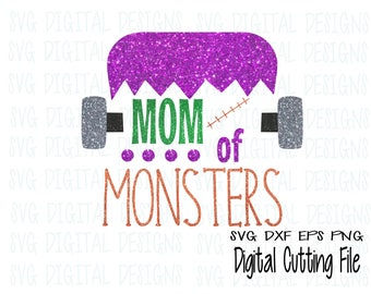 Mom of Monsters Svg, Halloween SVG, Frankenstein svg dxf eps cut file, digital designs clipart cutting files for silhouette, cricut, Scal