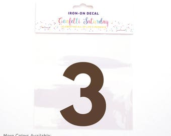 Iron on Transfer 3 - Birthday Decal - Iron on Numbers - 3 - Three - Iron On Decal - Iron-on - Appliqué - Heat Transfer Vinyl - HTV - Neutral