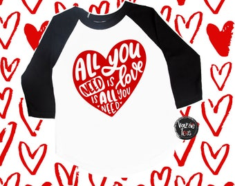 All You need is Love Shirts - Unisex Kids' Shirts - Kids' Valentine Shirts - Holiday Shirts - Heart Shirts - LOVE Shirts - VDAY - Lyrics