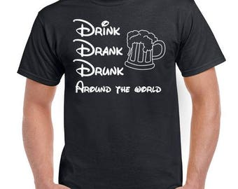 Drink Drank Drunk Around the World - Unisex T-Shirt -Epcot Tshirt - Epcot Food and Wine Festival
