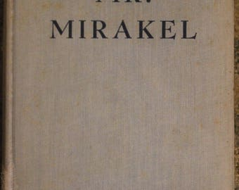 Mr. Mirakel | E. Phillips Oppenheim (1943, Little, Brown and Company)