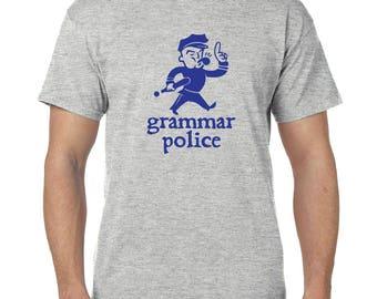 Grammar Police - Black, Gray or White T-Shirt