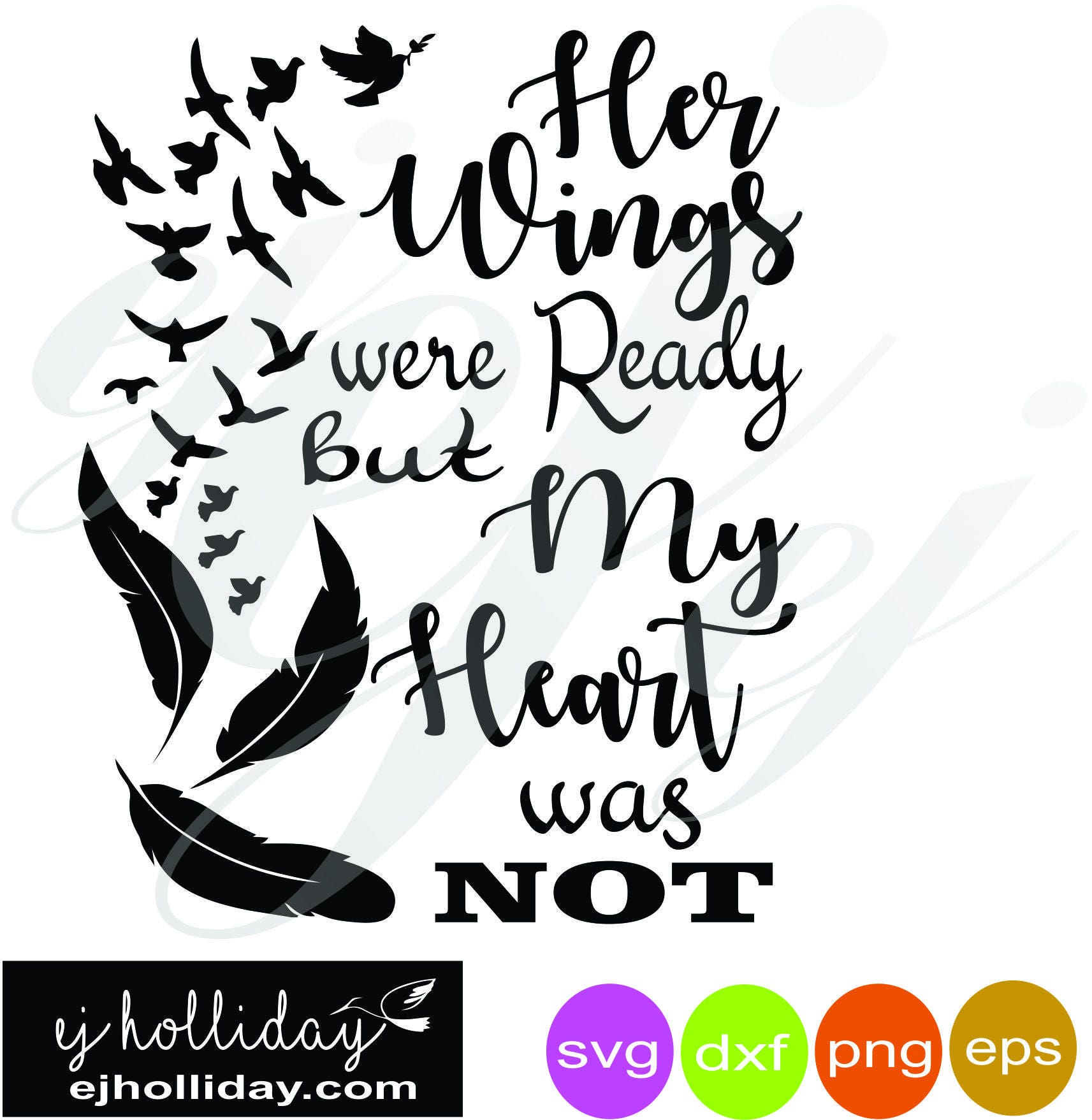 Her Wings Were Ready But My Heart Was Not Svg Dxf Eps Png