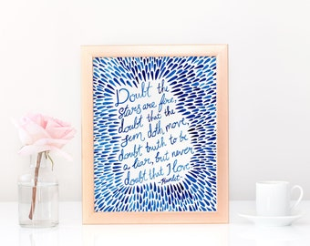 Wall Art - Never Doubt I Love, Shakespeare Hamlet Quote - Valentine Gift, Wedding Gift, Book Nerd Gift, Art Print, Anniversary Gift