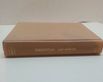 Essential Japanese An Introduction to the Standard Colloquial Language By Samuel E. Martin 1968 Hardcover