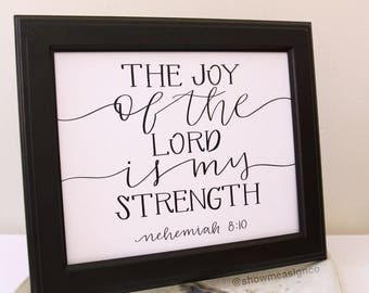 Christian Wall Art | The Joy of the Lord is my Strength | Bible Verse Art | Christian Gift | Inspirational Quote | Scripture Printable