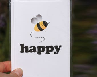 Bee Happy - greeting cards- Birthday Card