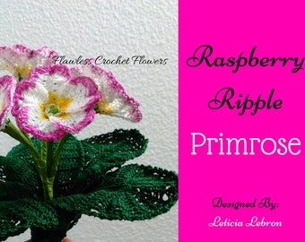 Primrose, Raspberry Ripple, Primula, Crochet Flower Pattern