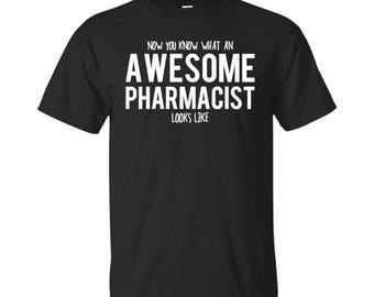 Pharmacist Shirt, Pharmacist Gifts, Pharmacist, Awesome Pharmacist, Gifts For Pharmacist, Pharmacist Tshirt, Funny Gift For Pharmacist