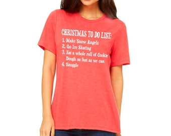 CHRISTMAS To Do LIST: Elf, Will Ferrell, Home Alone, Christmas Shirts, Christmas Gifts, Ugly Christmas Sweater, The Snuggle is Real, Holiday