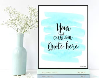 Custom quote print, Custom poster quote, Custom wall decor, Favorite quote, Personalized poster, Custom poster design, Custom poster sign