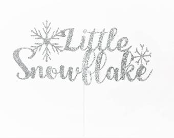 Little Snowflake Cake Topper, Little Snowflake on her way, Little Snowflake on his way, Little Snowflake Baby Shower, ONE Little Snowflake!