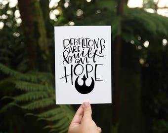 Art Print - Rebellions are Built on Hope - Rogue One Star Wars Quote