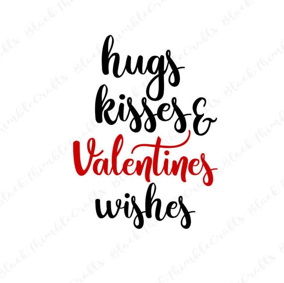 hugs kisses valentines wishes svg valentines svg heart svg cricut rh etsystudio com  hershey hugs and kisses clip art