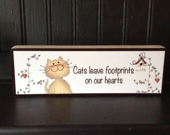 Cat Sign, Cats Leave Foot Prints Sign, Cat Long Sign, Cat Sign Block, Gifts Under 10, Cat Lover Sign, Gold Cat, Long Sign Block, Pat Isaac