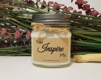 You Inspire Me Candles - 8oz Soy Candles Handmade - Gift for Mentor - Coworker Gifts - Gift for Mom - Gift for Dad - Teacher Gifts