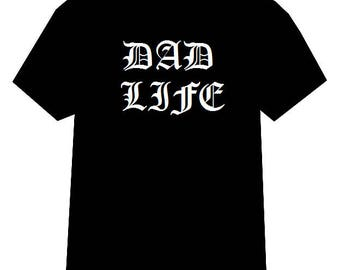 Dad Life tshirt, Dad Life Shirt, Gangster Dad shirt, Thug Life shirt, Dad Life, Gift for Dad, Funny tshirt