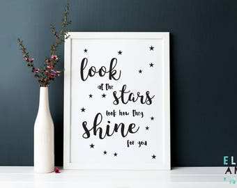 Look At The Stars // Look How They Shine For You // Love // Nursery Decor // Home Decor // Kids Decor // Quote // A4 Prints // A5 Prints