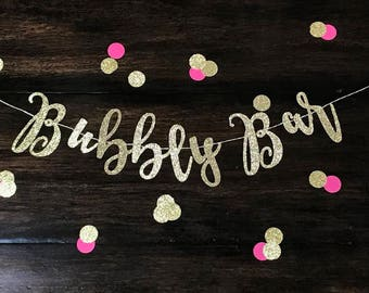 Bubbly Bar Banner, Glitter Bubbly Bar, Champagne Bar, Champagne, Bubbles