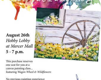 8/26/17 Canvas Painting Reservation - Wagon Wheel & Wildflowers