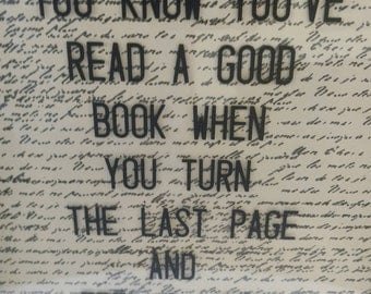 You Know You've Read A Good Book When you Turn the Last Page and Feel As If You have Lost a Friend Wall Art