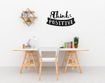 Think Positive Wall Sticker Quote