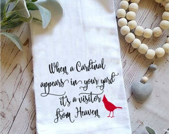Cardinal flour sack towel. When a cardinal appears in your yard it's a visitor from heaven hand towel. Kitchen towel.