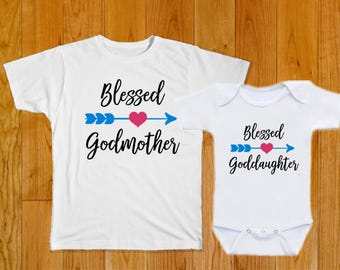 Blessed Godmother Blessed Goddaughter - Godmother Goddaughter Matching Shirts - Goddaughter Gift - Godmother Gift - Godmother Shirt