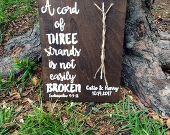 A cord of three strands is not easily broken wedding sign, Ecclesiastes sign, wedding ceremony sign
