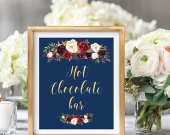 Hot Chocolate Bar Sign, Drink Bar Sign, Wedding Sign Printable, Navy Blue, Foral Watercolor, Burgundy Marsala, #A003
