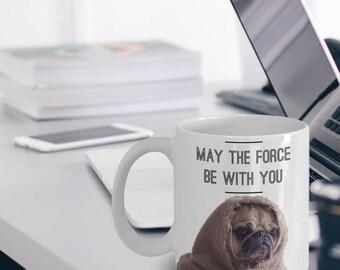 """Pug Mug - Pug Gift - Yoda Pug """"Yoda May The Force Be With You Pug Mug"""" Novelty Pug Gift For Dog Lovers Or Star Wars Fans"""