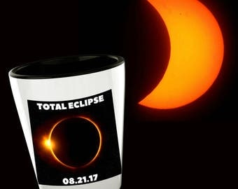 Solar Eclipse Shot Eclipse Shooter Eclipse 2017 Shooter Eclipse Shot Glass Aug 21 2017 Eclipse Keepsake Great Eclipse Total Eclipse Gift