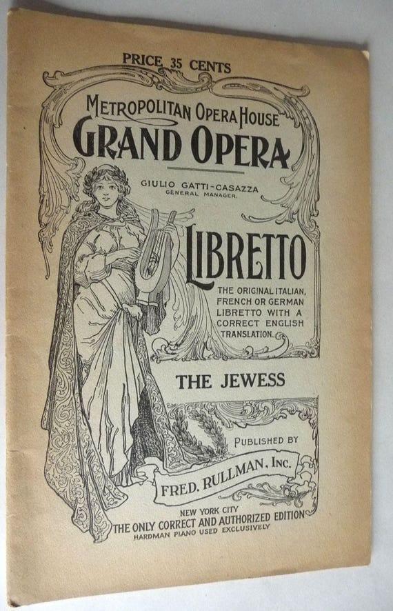 La Juive (Jewess) Opera in 5 Acts Metropolitan Opera House Libretto 1919 Halevy