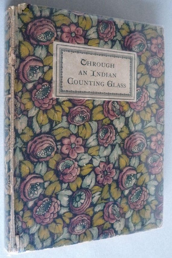 Through An Indian Counting Glass by Elizabeth Wilson 1926 The Womans Press - Mission Work India - Missionaries