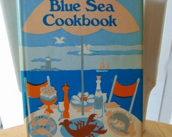 Blue Sea Cookbook , 1978 , Sarah D Alberson , Fish Cookbook, Seafood Cookbook , OOP